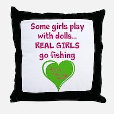 Real Girls Go Fishing Throw Pillow