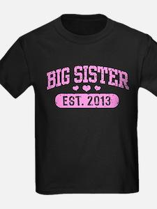 Big Sister Est. 2013 T