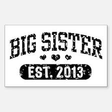 Big Sister Est. 2013 Decal