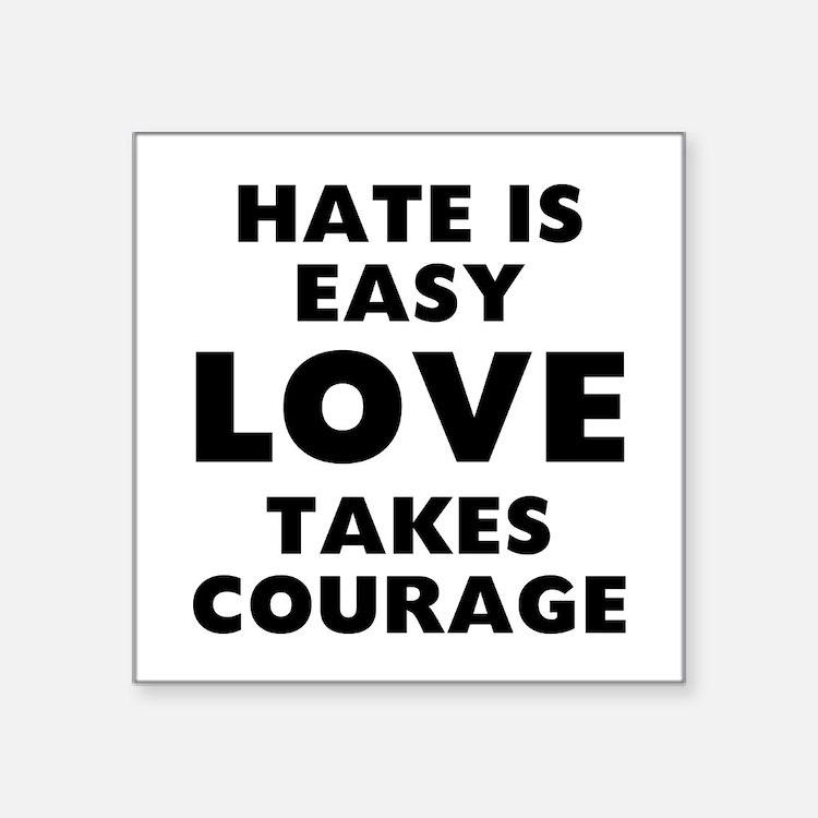"""Hate Love Square Sticker 3"""" x 3"""""""