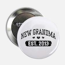 """New Grandma Est. 2013 2.25"""" Button"""