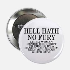 "Hell Hath No Fury 2.25"" Button"