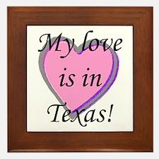 My Love's In Texas Framed Tile