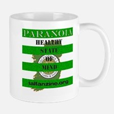 Paranoia-Healthy State of Mind Mug
