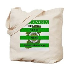 Paranoia-Healthy State of Mind Tote Bag