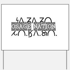 osage nation black.png Yard Sign