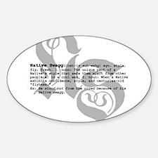 Cute Native swag Sticker (Oval)