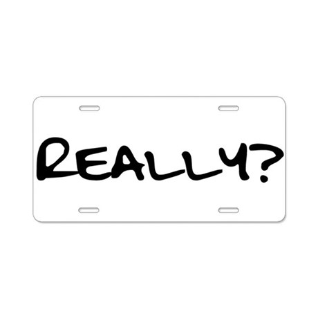 Really for black.png Aluminum License Plate