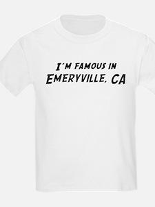 Famous in Emeryville Kids T-Shirt