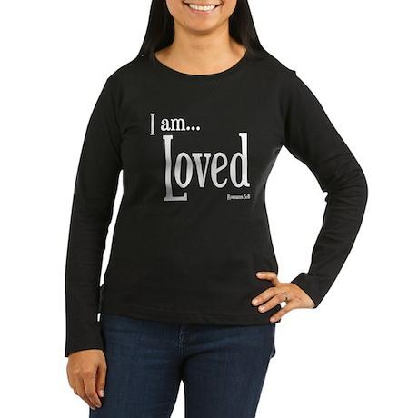 I am Loved Romans 5:8 Women's Long Sleeve Dark T-S