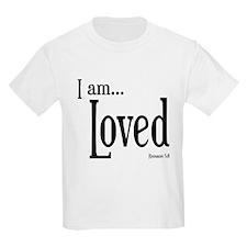 I am Loved Romans 5:8 T-Shirt