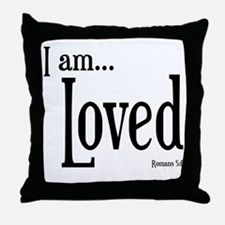 I am Loved Romans 5:8 Throw Pillow