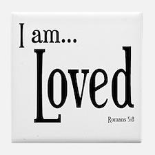 I am Loved Romans 5:8 Tile Coaster