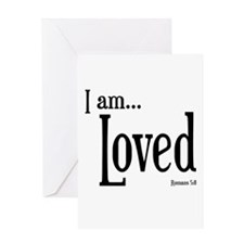 I am Loved Romans 5:8 Greeting Card