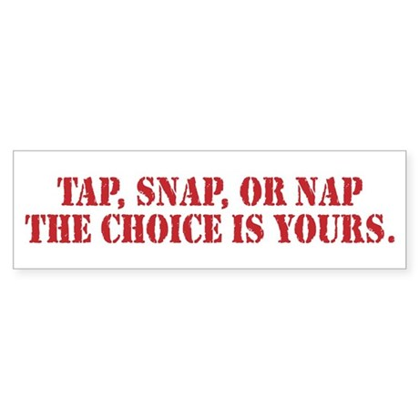 Tap Snap Or Nap Ultimate Fighting Gear Sticker (Bu
