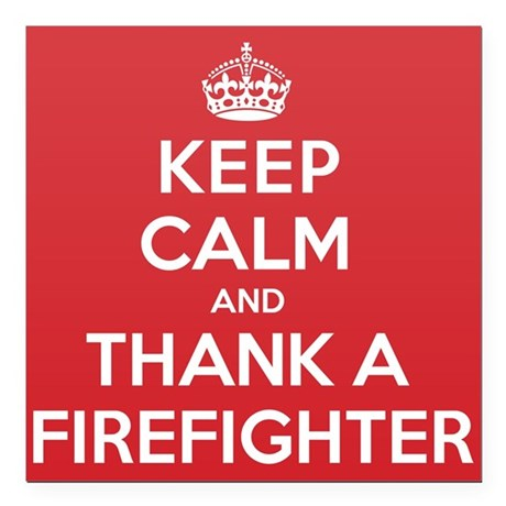 "K C Thank Firefighter Square Car Magnet 3"" x 3"""
