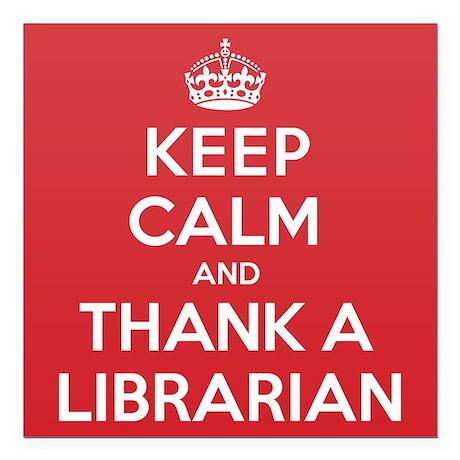 "K C Thank Librarian Square Car Magnet 3"" x 3"""