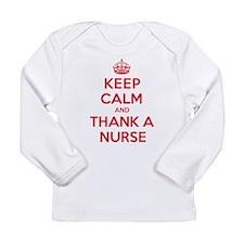 K C Thank Nurse Long Sleeve Infant T-Shirt