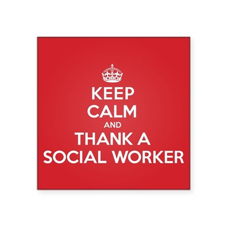 "K C Thank Social Worker Square Sticker 3"" x 3"""