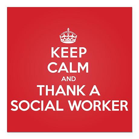 "K C Thank Social Worker Square Car Magnet 3"" x 3"""