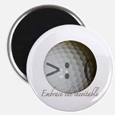 """Embrace the inevitable 2.25"""" Magnet (10 pack)"""