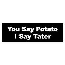...I Say Tater (White on Black)