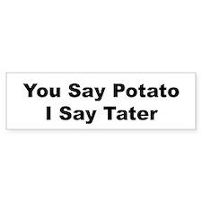 ...I Say Tater (Black on White)