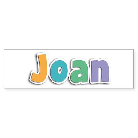 Joan Spring11 Bumper Sticker