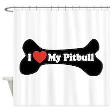 I Love My Pitbull - Dog Bone Shower Curtain