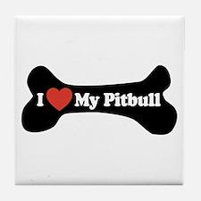 I Love My Pitbull - Dog Bone Tile Coaster