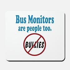 No Bullying Bus Monitors Mousepad