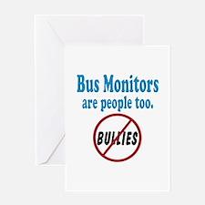 No Bullying Bus Monitors Greeting Card