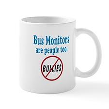 No Bullying Bus Monitors Mug