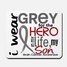 Hero in Life 2 Brain Cancer Mousepad