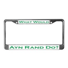 What Would Ayn Rand Do 4 License Plate Frame