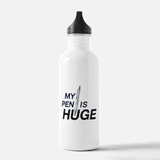 MY PEN IS HUGE Water Bottle