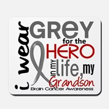 Hero in Life 2 Brain Cancer Mousepad