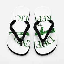 DEFEND THE REPUBLIC (green ink) Flip Flops