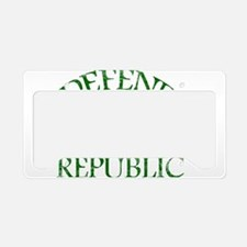 DEFEND THE REPUBLIC (green ink) License Plate Hold