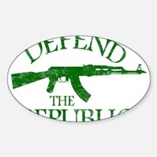 DEFEND THE REPUBLIC (green ink) Sticker (Oval)