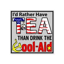 """I'd Rather Have Tea"" Square Sticker 3&q"