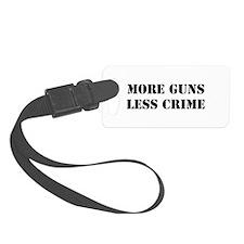 """More Guns, Less Crime"" Luggage Tag"