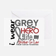 Hero in Life 2 Brain Cancer Greeting Card