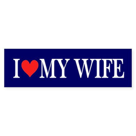 I Love my Wife: Sticker (Bumper)