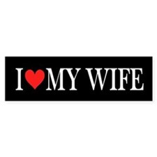 I Heart My Wife: Bumper Bumper Sticker