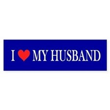 I Love My Husband: Bumper Sticker