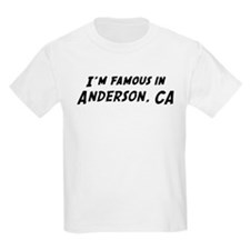Famous in Anderson Kids T-Shirt