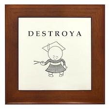 DESTROYA Framed Tile