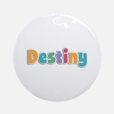 Destiny Spring11 Round Ornament