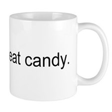 """""""Bacon is meat candy"""" Mug"""